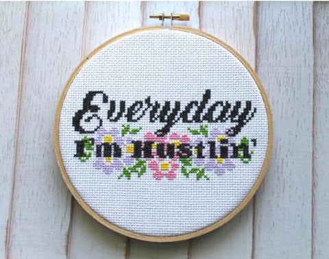 EVERYDAY I'M HUSTLIN' DIY CROSS STITCH KIT