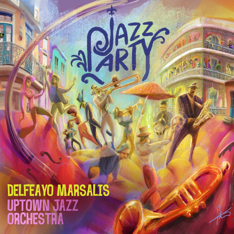 DELFEAYO MARSALIS & THE UPTOWN JAZZ ORCHESTRA 'JAZZ PARTY' CD