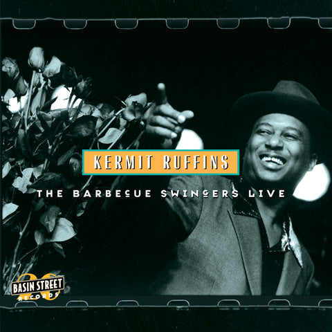 KERMIT RUFFINS 'THE BARBECUE SWINGERS LIVE' LP