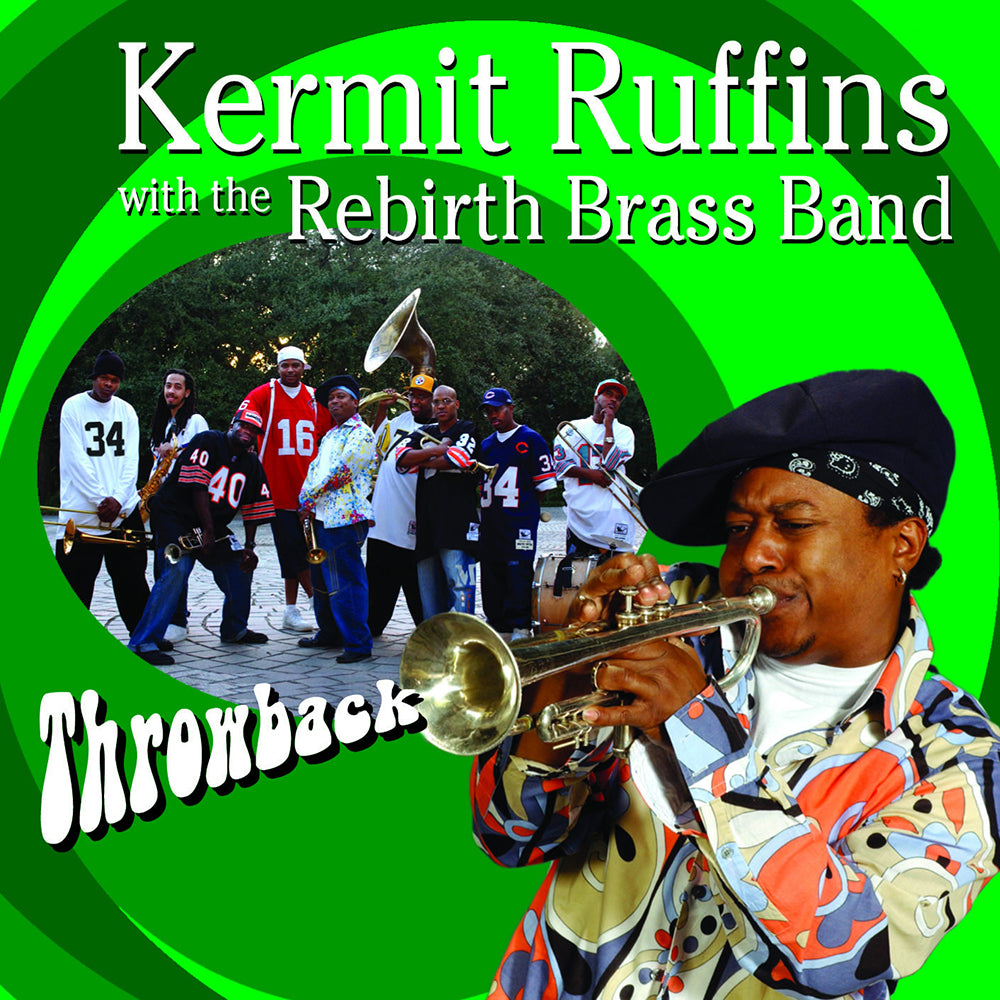 KERMIT RUFFINS 'THROWBACK' CD