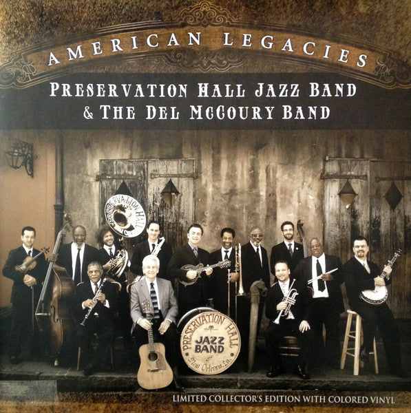 PRESERVATION HALL JAZZ BAND & THE DEL McCOURY BAND 'AMERICAN LEGACIES' (LIMITED/COLOR LP/NUMBERED)