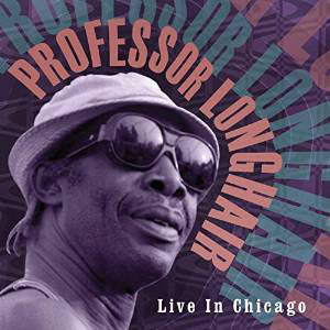 PROFESSOR LONGHAIR 'LIVE IN CHICAGO' LP