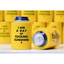 RAY OF F*CKING SUNSHINE KOOZIE