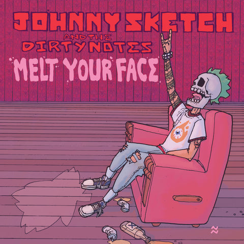 JOHNNY SKETCH AND THE DIRTY NOTES 'MELT YOUR FACE' CD