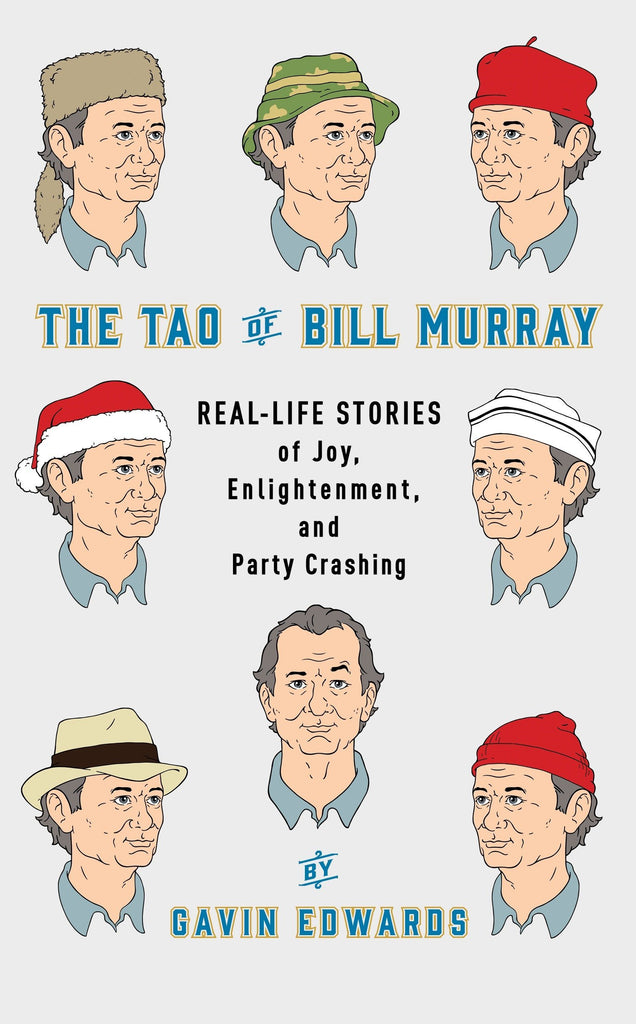 THE TAO OF BILL MURRAY BOOK