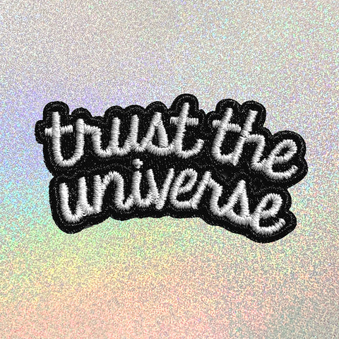 TRUST THE UNIVERSE PATCH
