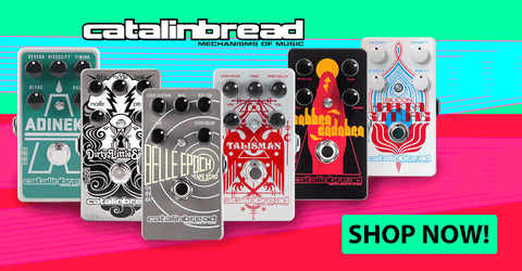 Catalinbread Pedals