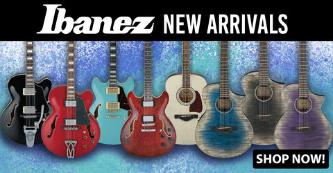 Ibanez New Arrivals