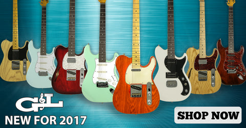 G&L New for 2017