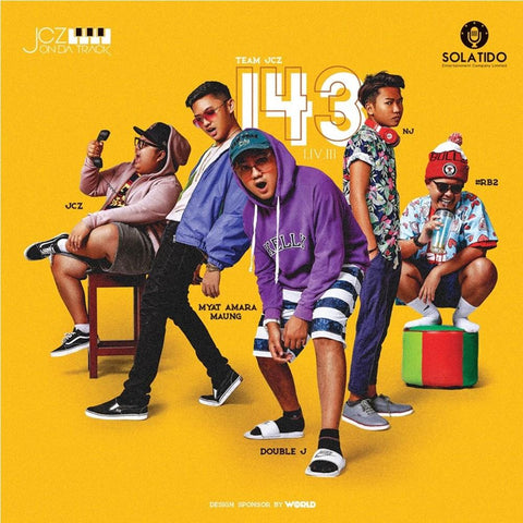 143 (feat. #RB2, Myat Amara Maung & Double J) by JCZ (Song)