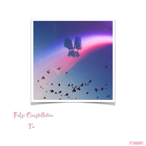 False Constellations by Tu (Single)