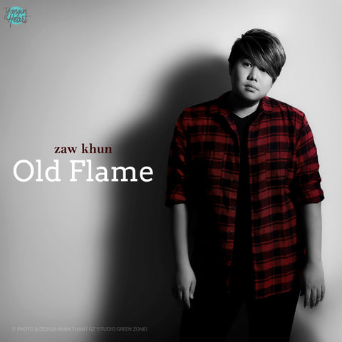 Old Flame by Zaw Khun (Single)