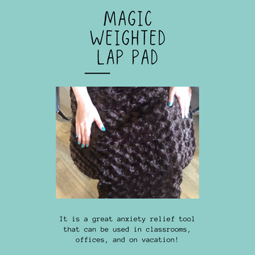 Magic Weighted Lap Pad for anxiety relief on the go, great for classrooms and autistic students
