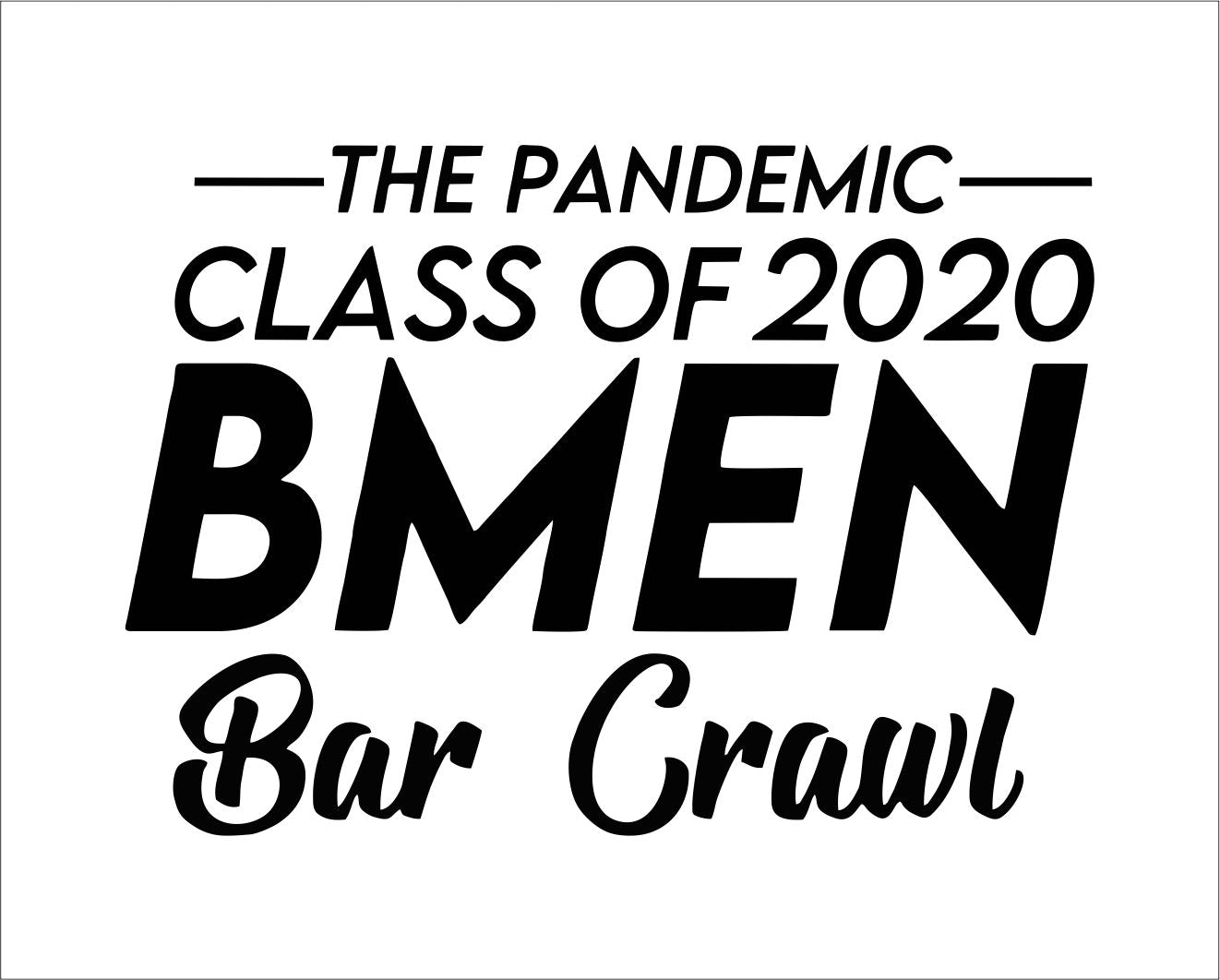 BMEN Bar Crawl