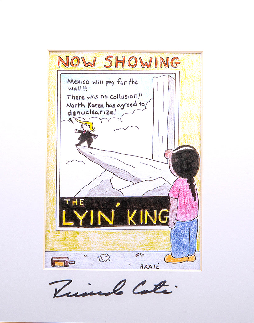 """Now Showing, The Lyin' King"" Print"