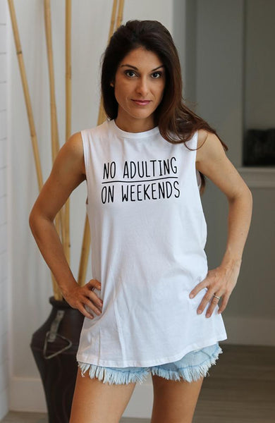 No Adulting On The Weekends Tank - THE WEARHOUSE