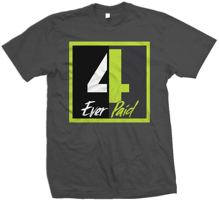 4 Ever Paid - Volt on Dark Grey T-Shirt