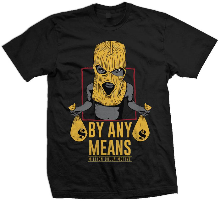 By Any Means - Yellow on Black T-Shirt - Million Dolla Motive