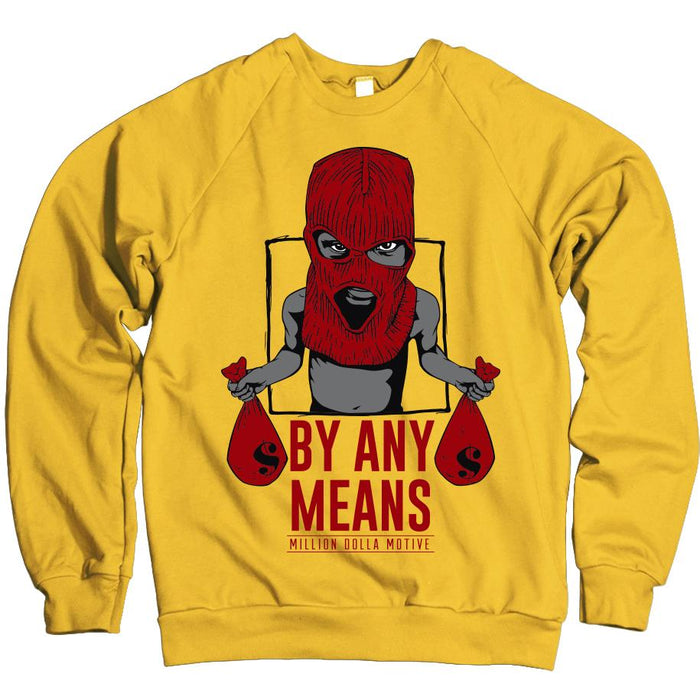 By Any Means - Gold Crewneck Sweatshirt