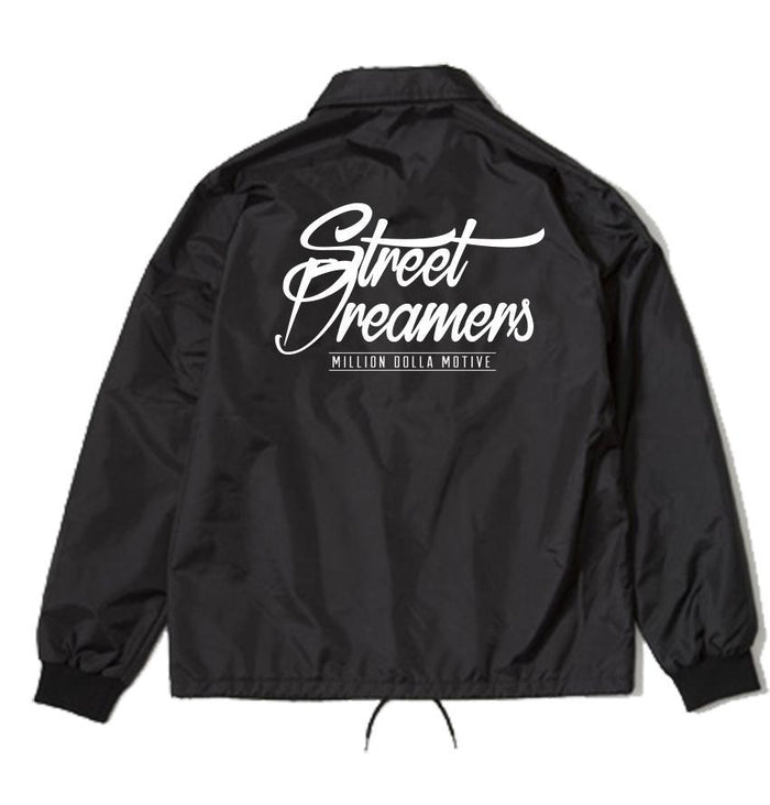 Street Dreamers - Black Coach Jacket - Million Dolla Motive