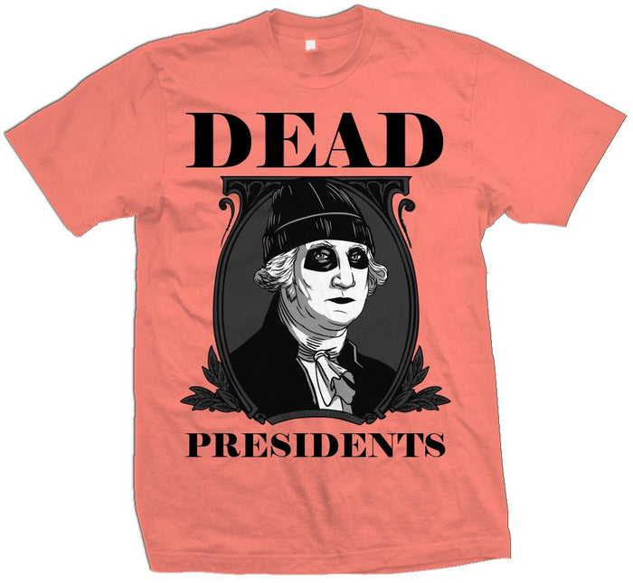Dead Presidents - Infrared Coral T-Shirt