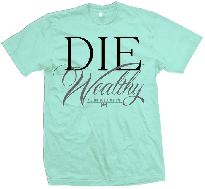 Die Wealthy - Island Green T-Shirt