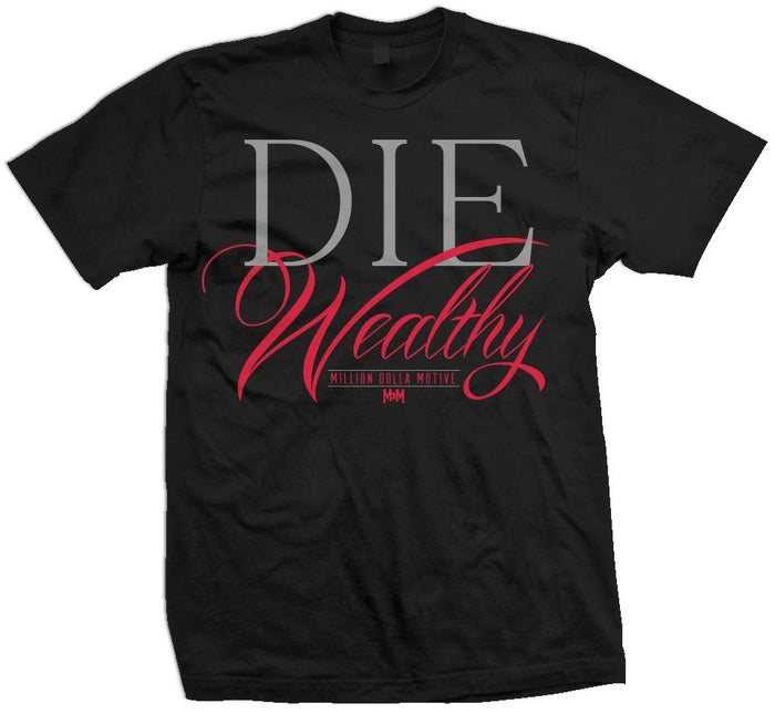 Die Wealthy - Infrared/ Reflective Grey on Black T-Shirt