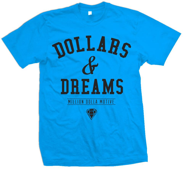 Dollars & Dreams - Turquoise T-Shirt