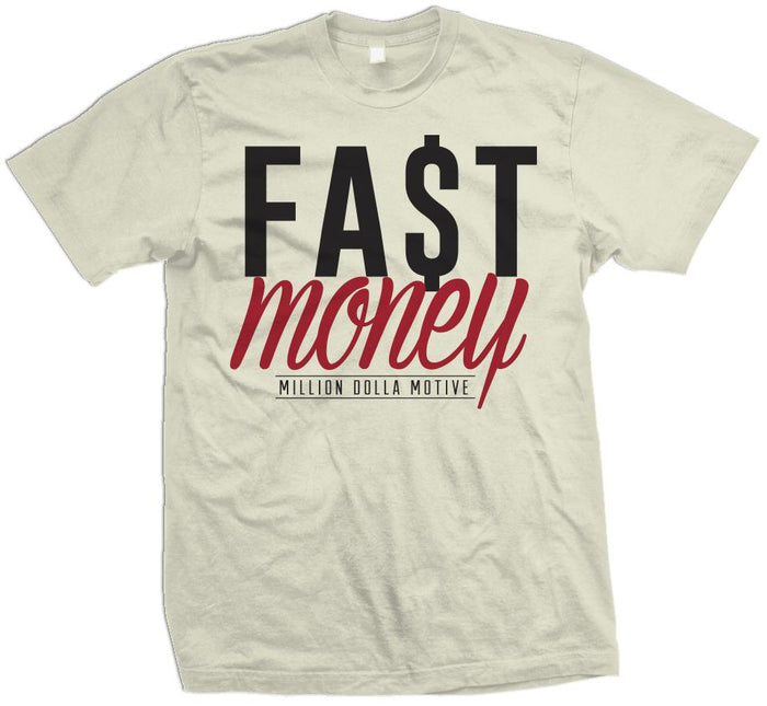 Fast Money - Natural Sail T-Shirt - Million Dolla Motive