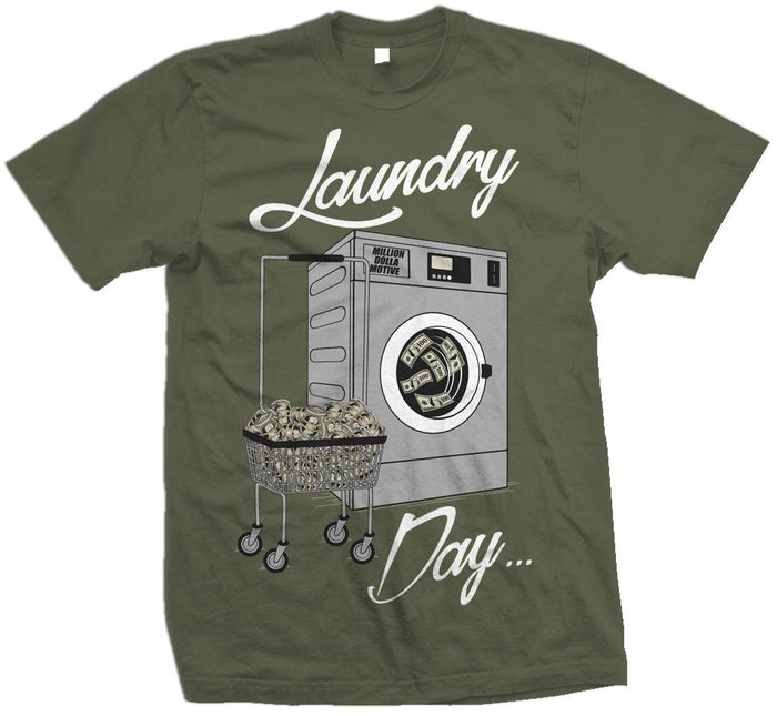 Laundry Day - Olive T-Shirt - Million Dolla Motive