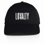 Loyalty - Black Dad Hat