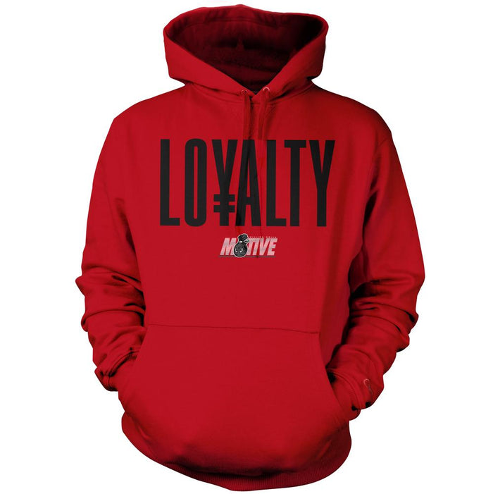 Loyalty - Red Hoodie Sweatshirt