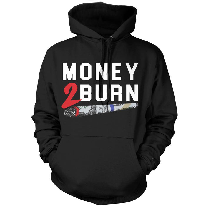 Money 2 Burn - Black Hoodie Sweatshirt - Million Dolla Motive