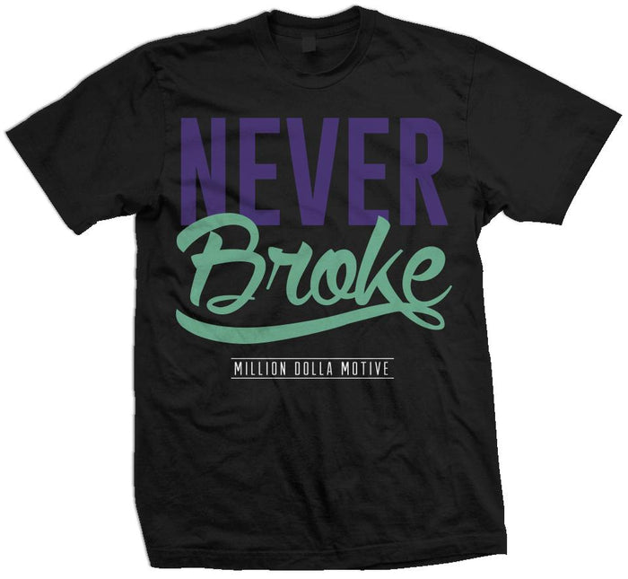 Never Broke - New Emerald/Purple on Black T-Shirt