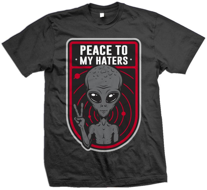 Peace To My Haters -  Dark Grey T-Shirt