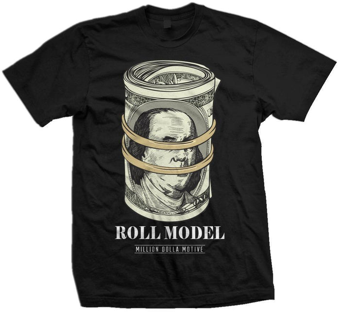 Roll Model - Black T-Shirt - Million Dolla Motive