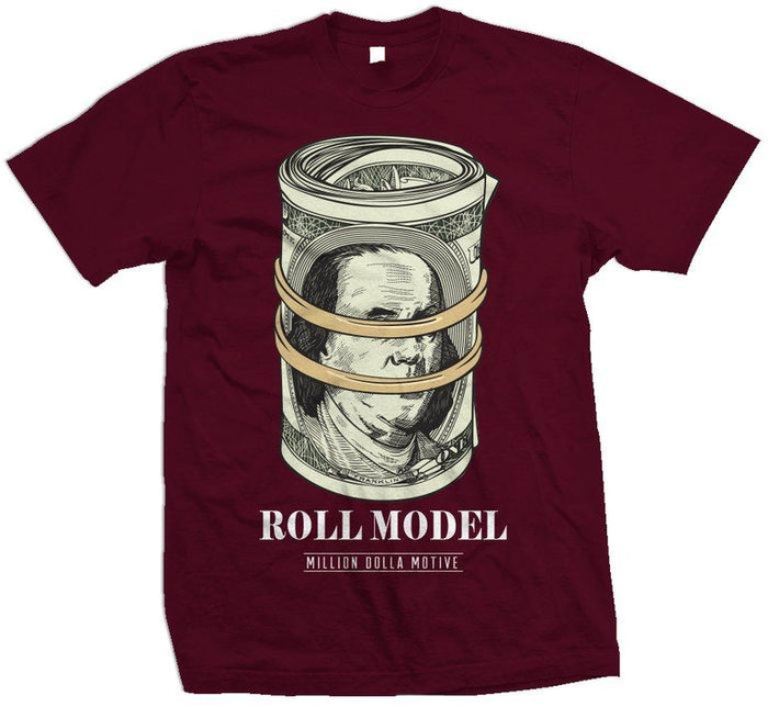 Roll Model - Maroon T-Shirt - Million Dolla Motive