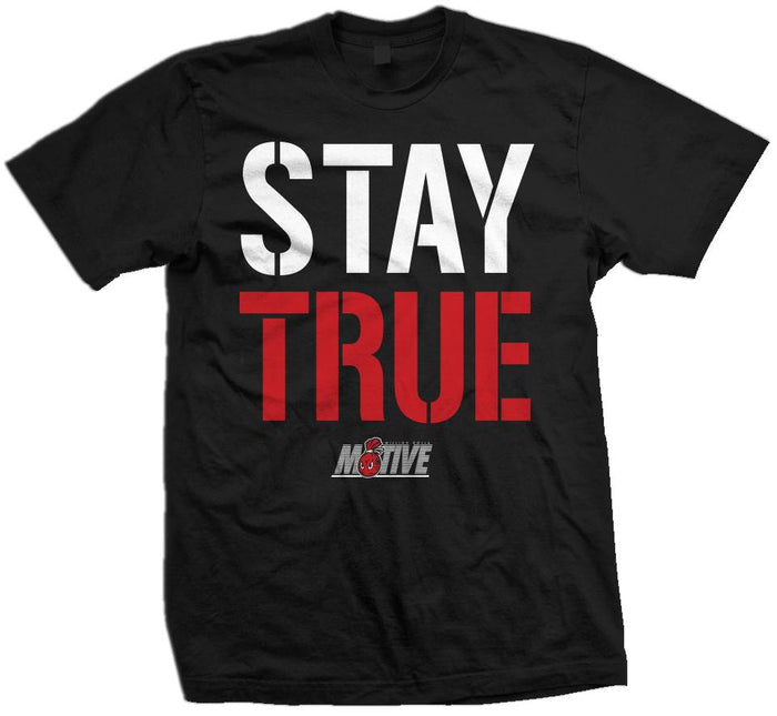 Stay True - Black T-Shirt