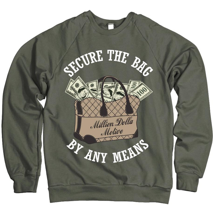 Secure The Bag - Olive Crewneck Sweatshirt - Million Dolla Motive