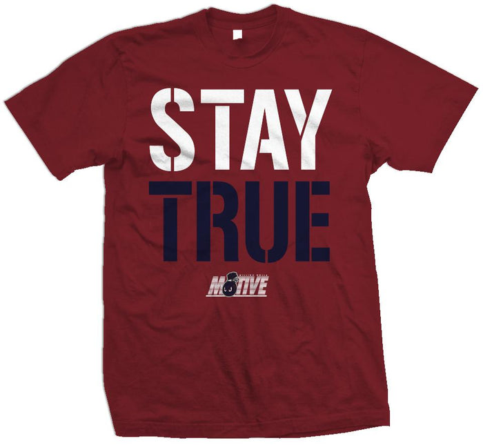 Stay True - Burgundy T-Shirt