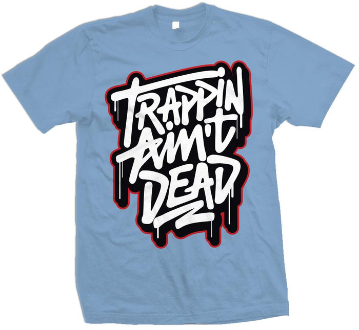 Trappin Ain't Dead - University Blue T-Shirt