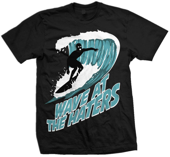 Wave At The Haters - Black T-Shirt