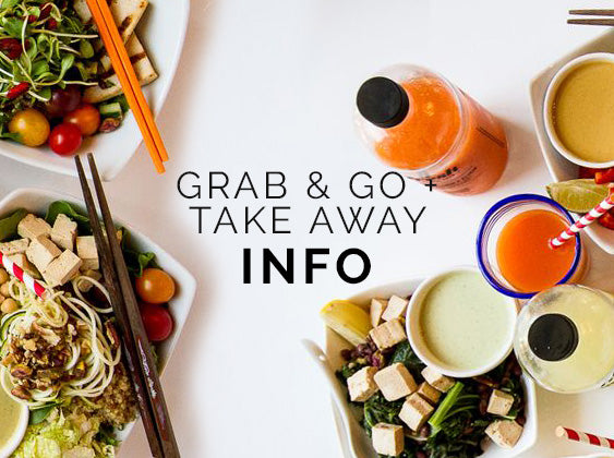 Grab & Go + Fresh Take Away Info