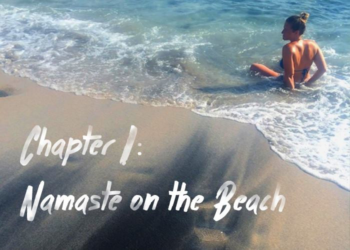 Chapter 1: Namaste on the Beach