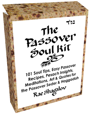 Easy Passover Recipes, Tips, Insights, Meditations, Art & Quotes