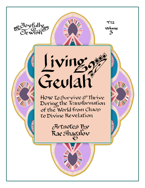 """Living in Geulah"" Printable Artnotes from the Global Geulah Summit"
