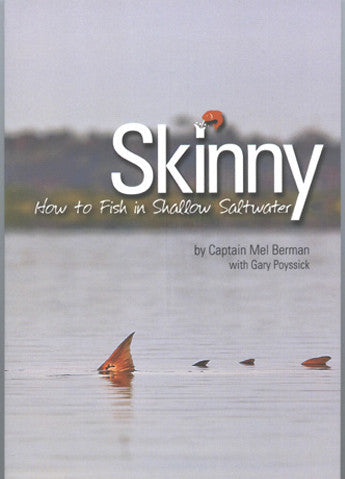 Book - Skinny - This book will help sharpen your skinny water skills.