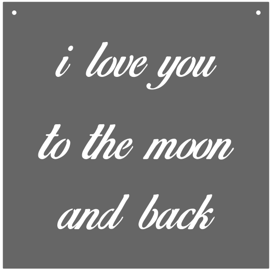 """ I Love you to the Moon & Back"" Sign (Cursive)"