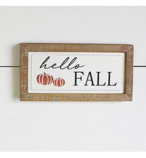 "12"" Hello Fall Sign"
