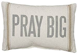 Pray Big Pillow